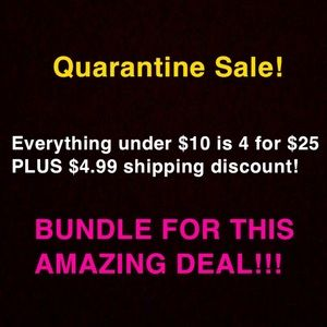 4/$25 for everything under $10 + $4.99 shipping